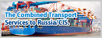 The Combined Transport Services to Russia/CIS.